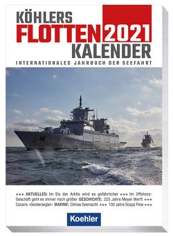 Köhlers Flottenkalender 2021 von Witthöft,  Hans Jürgen