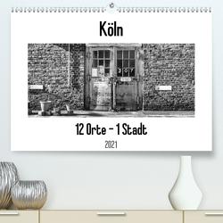 Köln. 12 Orte – 1 Stadt (Premium, hochwertiger DIN A2 Wandkalender 2021, Kunstdruck in Hochglanz) von Ahrens,  Patricia