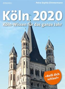Köln 2020 von Zimmermann,  Petra Sophia