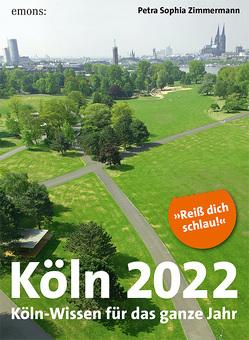 Köln 2022 von Zimmermann,  Petra Sophia