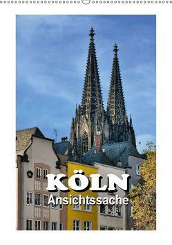 Köln – Ansichtssache (Wandkalender 2018 DIN A2 hoch) von Bartruff,  Thomas