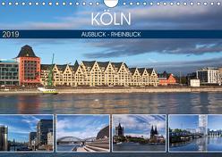 KÖLN AUSBLICK – RHEINBLICK (Wandkalender 2019 DIN A4 quer) von boeTtchEr,  U