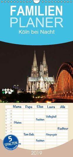 Köln bei Nacht – Familienplaner hoch (Wandkalender 2019 , 21 cm x 45 cm, hoch) von Ange