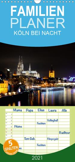 KÖLN BEI NACHT – Familienplaner hoch (Wandkalender 2021 , 21 cm x 45 cm, hoch) von Brehm (www.frankolor.de),  Frank