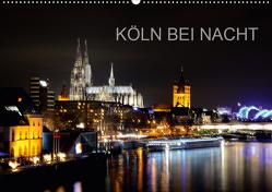 KÖLN BEI NACHT (Wandkalender 2021 DIN A2 quer) von Brehm (www.frankolor.de),  Frank