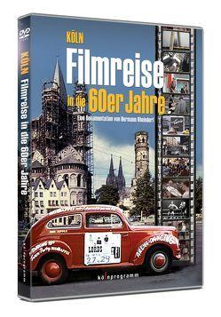 Köln: Filmreise in die 60er Jahre -Teil 1 von Rheindorf,  Hermann