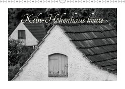 Köln-Höhenhaus heute (Wandkalender 2018 DIN A3 quer) von Irlenbusch,  Roland