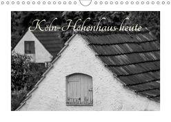 Köln-Höhenhaus heute (Wandkalender 2019 DIN A4 quer) von Irlenbusch,  Roland