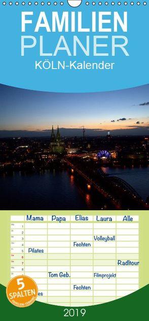 KÖLN-Kalender – Familienplaner hoch (Wandkalender 2019 , 21 cm x 45 cm, hoch) von Bretz,  Alexander