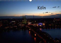 KÖLN-Kalender (Wandkalender 2019 DIN A3 quer) von Bretz,  Alexander