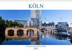 KÖLN – Metropole mit Herz und Flügeln (Wandkalender 2021 DIN A3 quer) von boeTtchEr,  U