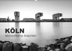 Köln – monochrome Ansichten (Wandkalender 2018 DIN A2 quer) von rclassen,  k.A.