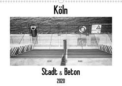 Köln – Stadt & Beton (Wandkalender 2020 DIN A3 quer) von Ahrens,  Patricia