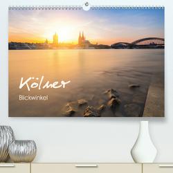 Kölner – Blickwinkel (Premium, hochwertiger DIN A2 Wandkalender 2021, Kunstdruck in Hochglanz) von rclassen