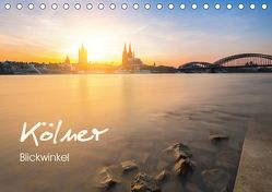 Kölner – Blickwinkel (Tischkalender 2019 DIN A5 quer) von rclassen