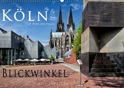 Kölner Blickwinkel (Wandkalender 2019 DIN A2 quer) von von Pigage,  Peter