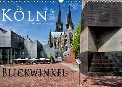 Kölner Blickwinkel (Wandkalender 2019 DIN A3 quer) von von Pigage,  Peter