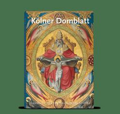 Kölner Domblatt 2019 von Füssenich,  Peter, Hardering,  Klaus, Zentral-Dombau-Verein