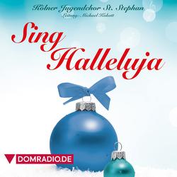 Kölner Jugendchor St. Stephan – Sing Halleluja