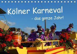 Kölner Karneval – das ganze Jahr! (Tischkalender 2019 DIN A5 quer) von Groos,  Ilka