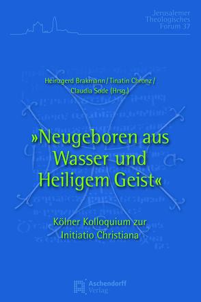 Kölner Kolloquium zur Initiatio Christiana von Brakmann,  Heinzgerd, Chronz,  Tinatin, Sode,  Claudia