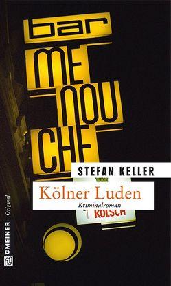 Kölner Luden von Keller,  Stefan