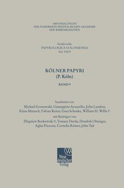 Kölner Papyri (P. Köln) von Azzarello,  G., Gronewald,  M., Lundon,  J., Maresch,  K., Reiter,  F., Schenke,  G., Willis,  W. H.