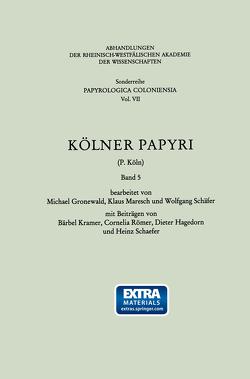 Kölner Papyri (P. Köln) von Kramer,  Bärbel