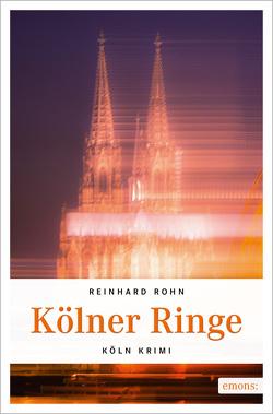 Kölner Ringe von Rohn,  Reinhard