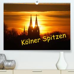 Kölner Spitzen (Premium, hochwertiger DIN A2 Wandkalender 2021, Kunstdruck in Hochglanz) von Groos,  Ilka