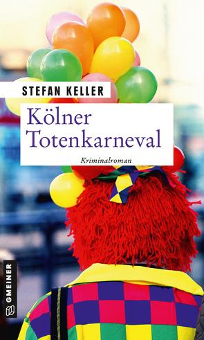 Kölner Totenkarneval von Keller,  Stefan