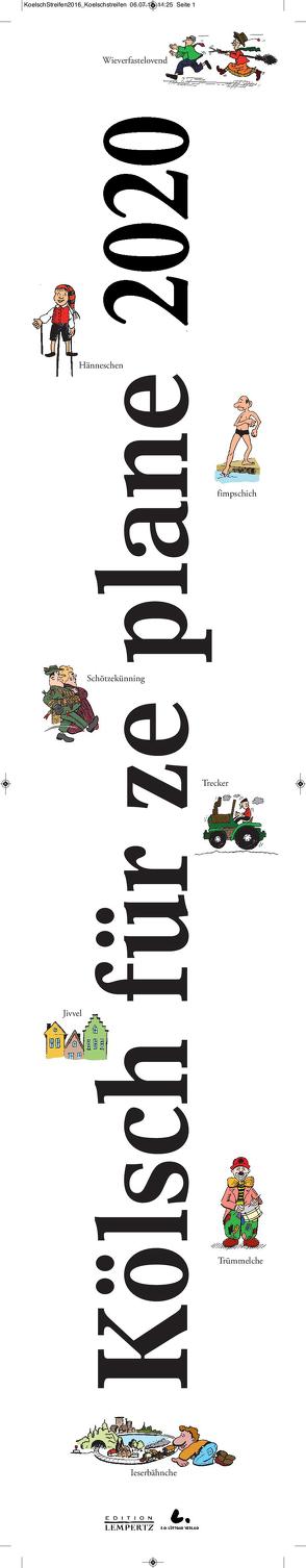 Kölsch für ze plane 2020 von Lüttgau,  Ernst Gustav