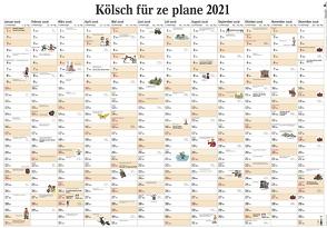 Kölsch für ze plane 2021 von Lüttgau,  Ernst Gustav