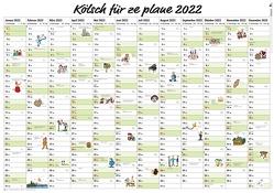 Kölsch für ze plane 2022 von Lüttgau,  Ernst Gustav