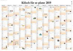 Kölsch für ze plane 2019 von Lüttgau,  Ernst Gustav