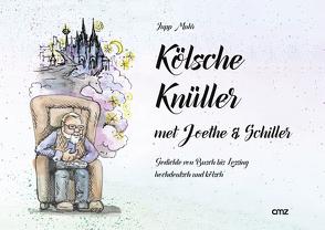Kölsche Knüller met Joethe & Schiller von Muhr,  Josef