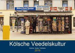 Kölsche Veedelskultur. Büdchen, Kioske und Trinkhallen. (Wandkalender 2019 DIN A2 quer) von Seethaler,  Thomas