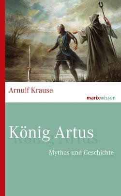 König Artus von Krause,  Arnulf