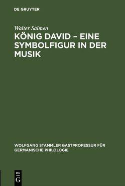 König David – Eine Symbolfigur in der Musik von Salmen,  Walter