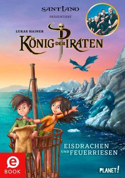 König der Piraten 2: Eisdrachen und Feuerriesen von Hainer,  Lukas, Studio 88,  Medienhaus Baden-Baden
