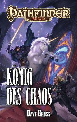 König des Chaos von Gross,  Dave, Steinbacher,  Anke