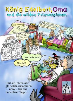 König Edelbert, Oma und die wilden Prinzessinnen von Munck,  Hedwig