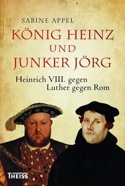 König Heinz und Junker Jörg von Appel,  Sabine
