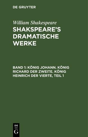König Johann von Schlegel,  August Wilhelm [Übers.], Shakespeare,  William