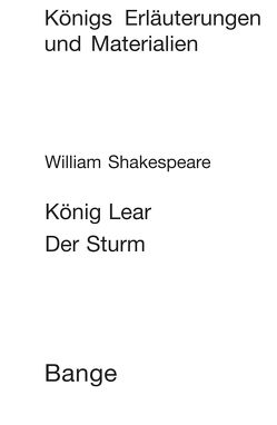 König Lear / Der Sturm (King Lear / The Tempest). Textanalyse und Interpretation. von Neis,  Edgar, Shakespeare,  William