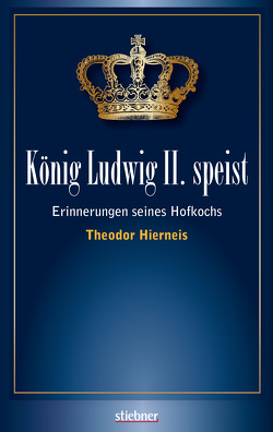 König Ludwig II speist von Hierneis,  Theodor