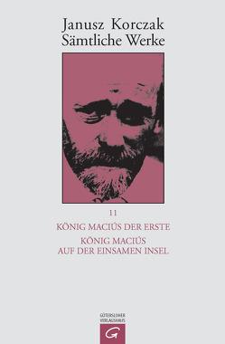 König Maciuś der Erste. König Maciuś auf der einsamen Insel von Beiner,  Friedhelm, Korczak,  Janusz, Newerly,  Igor, Ungermann,  Silvia