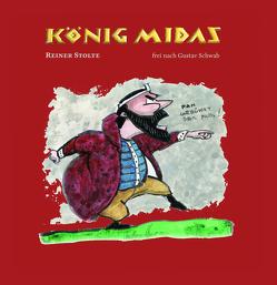 König Midas von Stolte,  Reiner