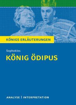 König Ödipus von Sophokles. Königs Erläuterungen. von Matzkowski,  Bernd, Sophokles