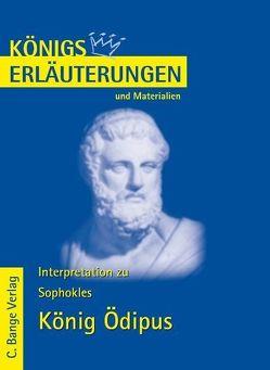 König Ödipus von Sophokles. von Matzkowski,  Bernd, Sophokles